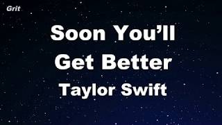 Soon You'll Get Better ft. Dixie Chicks - Taylor Swift Karaoke 【No Guide Melody】 Instrumental