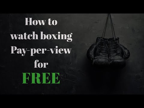How To Watch Boxing And Mma Fights For Free! 2018