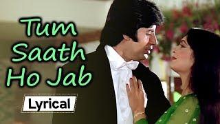 Tum Saath Ho Jab 👫 With Lyrics| Kaalia (1981) | Amitabh Bachchan | Parveen Babi