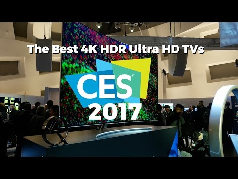 The Best HDR 4K UHD TVs of CES 2017
