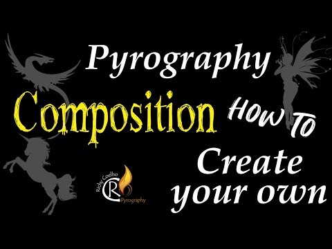 Pyrography – How to create your own composition