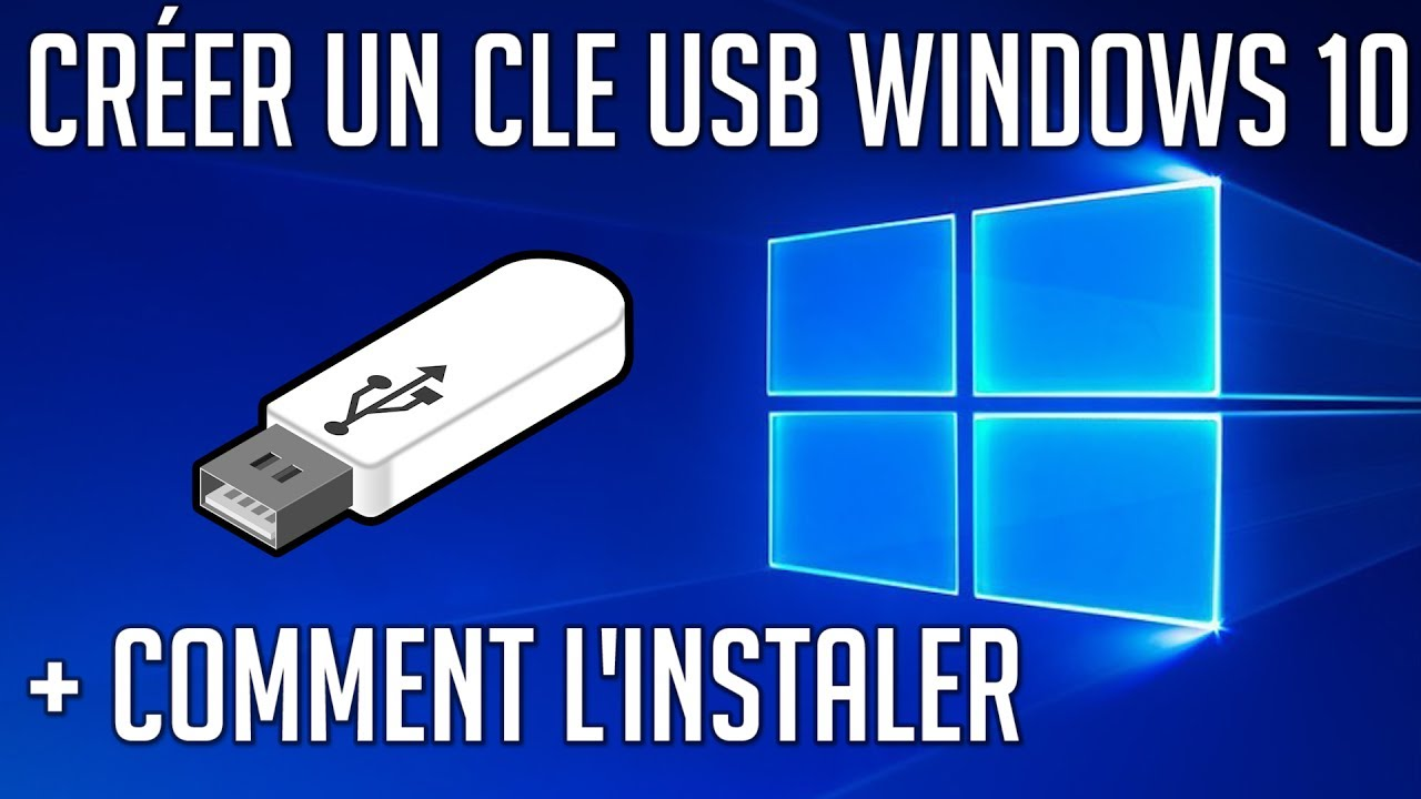 booter sur clef usb windows 10