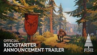 Pine   Official Kickstarter Announcement Trailer