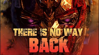 Optimus Prime - There Is No Way Back