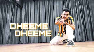 DHEEME DHEEME | Dance Cover | Naeem Patel Choreography