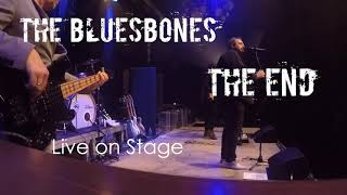 The BluesBones - The End (Live on stage 2020)