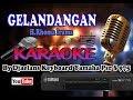 Cover Karaoke Dangdut Full Lirik Tanpa Vocal Gelandangan Populer