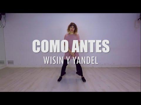 COMO ANTES - Wisin Y Yandel | Yohanna Almagro Ft. Andrés Mondéjar Choreography