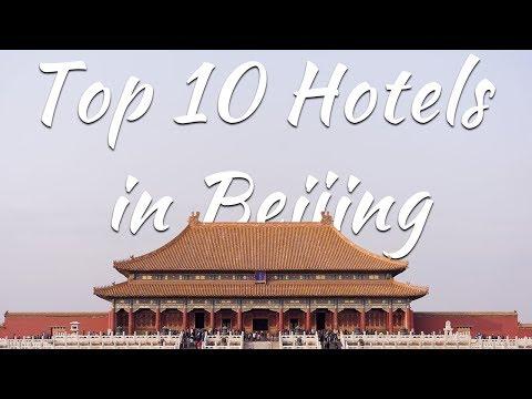 Top 10 Hotels In  Beijing China