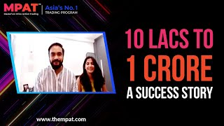 10 Lacs to 1 Crore | Earned 6 Times More Than His Salary | MPAT Success Story