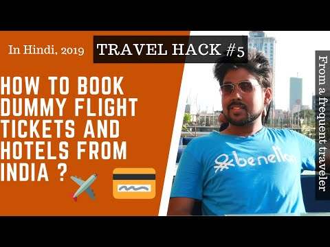 HOW TO BOOK DUMMY FLIGHT TICKETS | HOTELS WITHOUT PREPAYMENT In 2019 [HINDI]