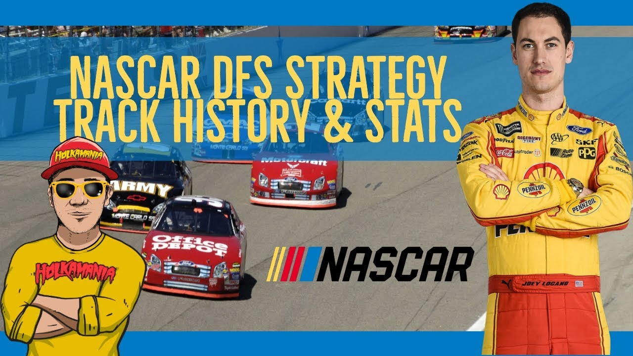 2019 Daily Fantasy Sports ????#2 NASCAR DFS, TRACK History NASCAR Schedule & ROSTER Construction