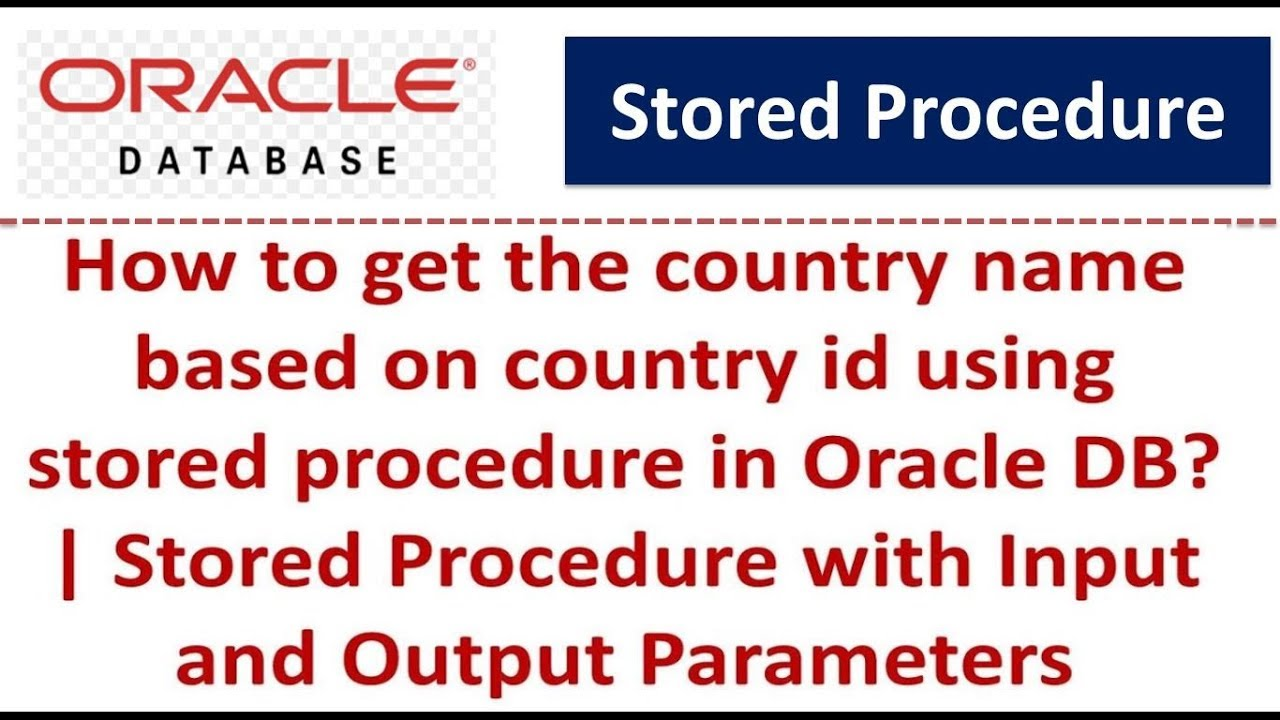 Stored Procedure with Input and Output Parameters | Oracle DB