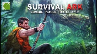 Survival Ark Zombie Plague Battlelands - Android Gameplay FHD