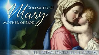 Solemnity of Mary Mother of God, night