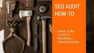How to Check HTTPS in an SEO Website Audit