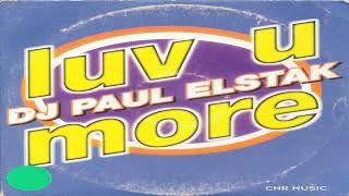 DJ Paul Elstak-Love U M๐re 1995