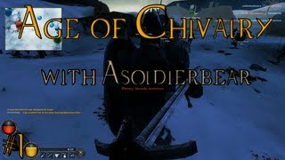 Age of Chivalry Part 1