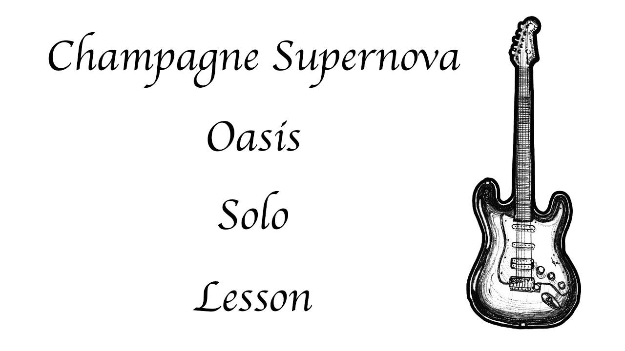 Champagne Supernova - Oasis - Solo - Lesson