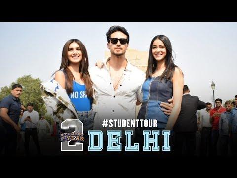 SOTY 2   Student tour - Delhi   Tiger Shroff   Tara   Ananya   In cinemas now