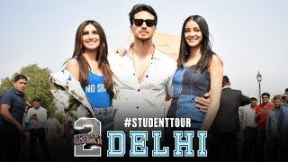 SOTY 2 | Student Tour - Delhi | Tiger Shroff | Tara | Ananya | In Cinemas Now