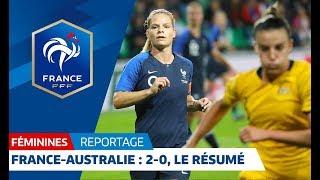 France-Australie Féminines : 2-0, buts et occasions I FFF 2018