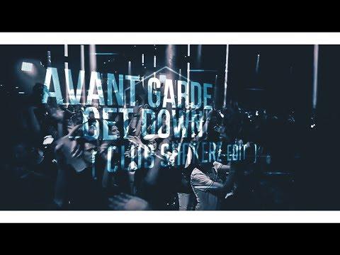 Avant Garde - Get Down (Club ShakerZ Edit) [2019]