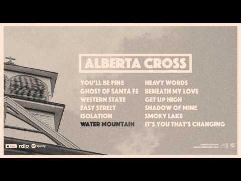 Alberta Cross - Alberta Cross (Interactive Album Stream)