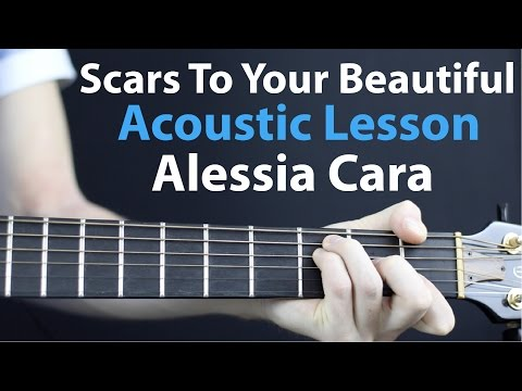 Scars To Your Beautiful - Alessia Cara:...