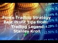 Forex Trading for Beginners Best Strategy Advice From Stanley Kroll for Profit