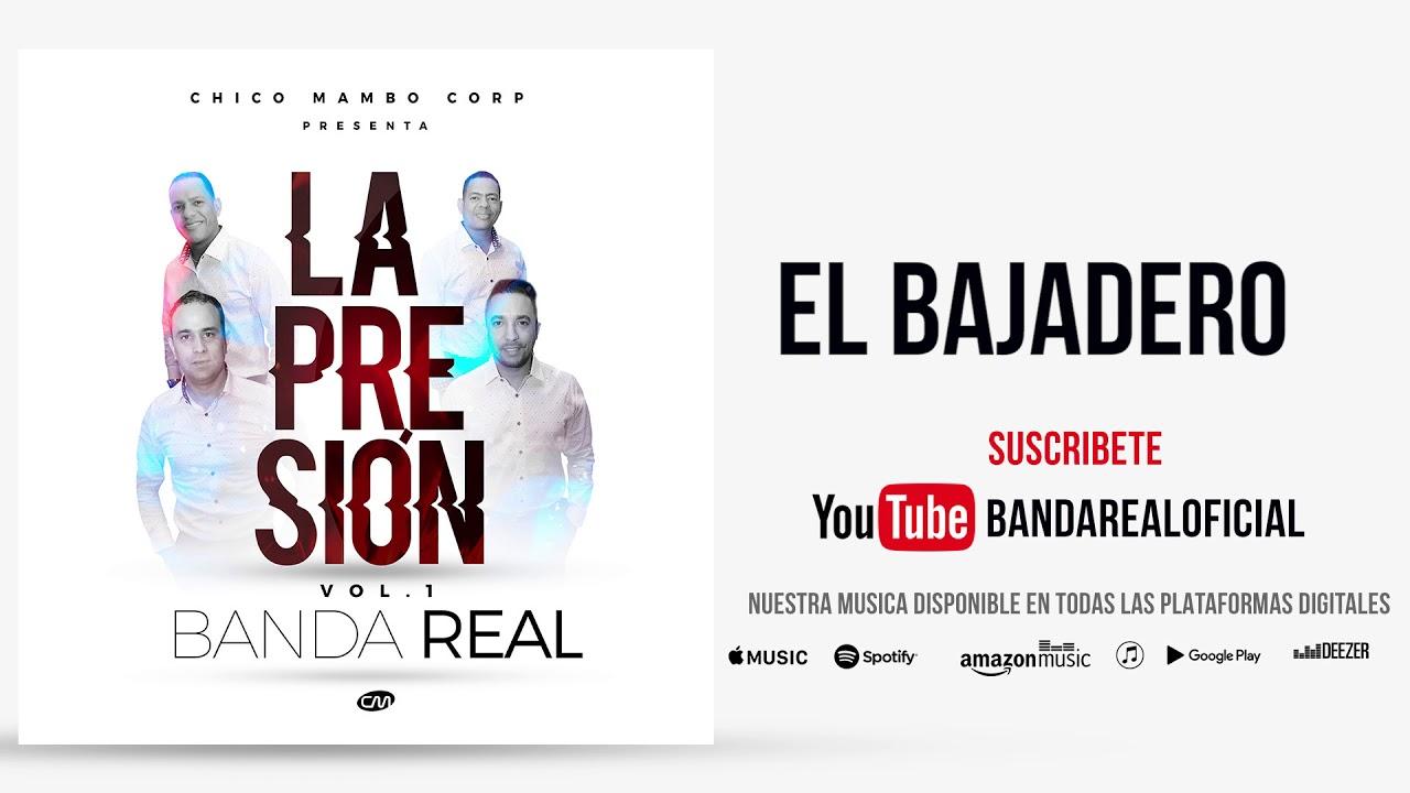 Banda Real - El Bajadero [La Presion Vol.1]