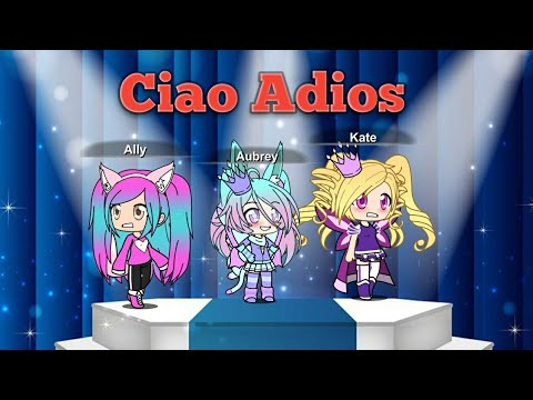 Ciao Adios  (Gacha Verse Music Video)