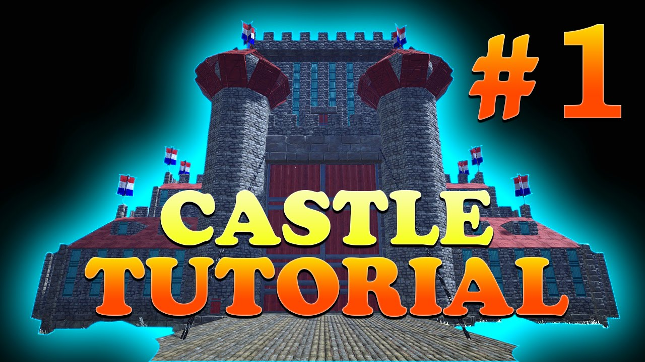 Part 1 How To Build A Castle With Round Towers In Ark