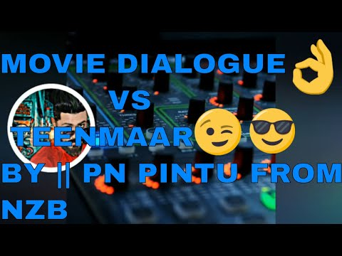 MOVIE DIALOGUE VS TEENMAAR BY || PN PINTU FROM NZB ||pnpintufromnzb