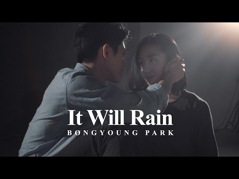 It Will Rain - Bruno Mars / Bongyoung Park Choreography