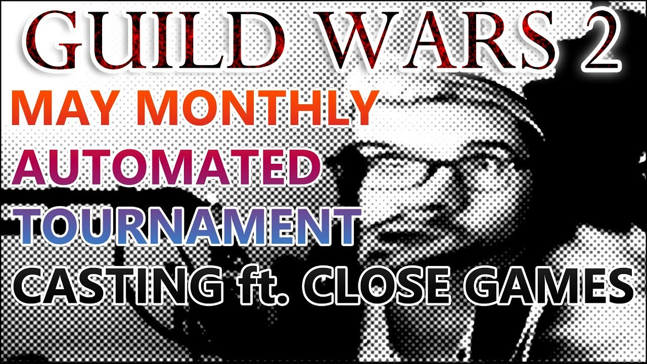 Guild Wars 2 - EU Monthly Automated Tournament (May) - Jawgeous