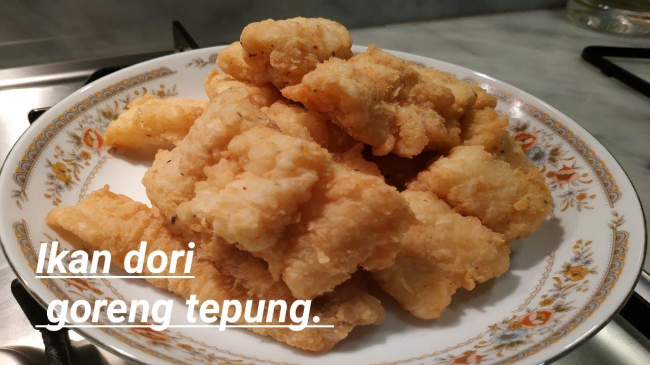 Ikan Dori Goreng Tepung Youtube