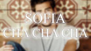 CHA CHA CHA | Sofia (André Remix) - 31bpm.