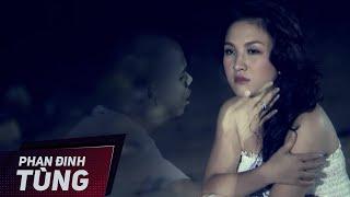 Kiếp Dã Tràng   Phan Đinh Tùng   Official MV
