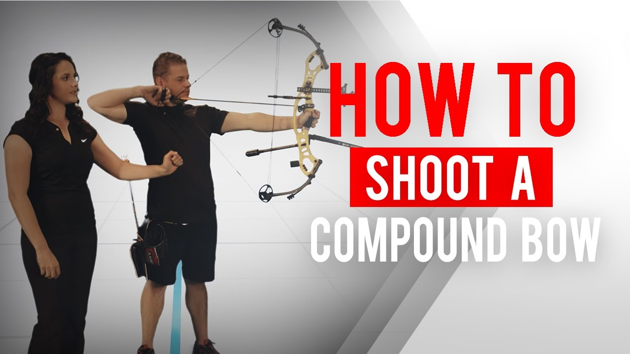 How to shoot a compound bow   Archery 360