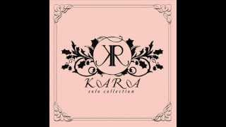 KARA (카라) KyuRee (박규리) -- 백일몽 -- Full Audio + Download