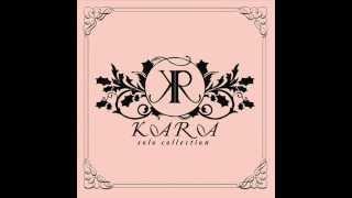 KARA (카라) KyuRee (박규리) -- 백일몽 -- Full Audio + Download