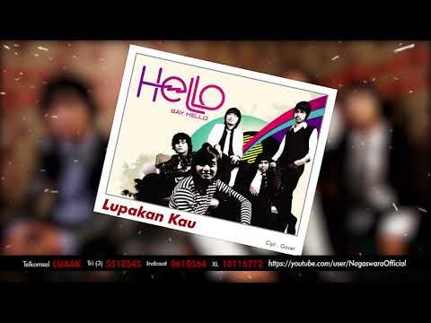 HELLO - Lupakan Kau (Official Audio Video)