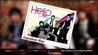 HELLO - Lupakan Kau (Official Audio Video)