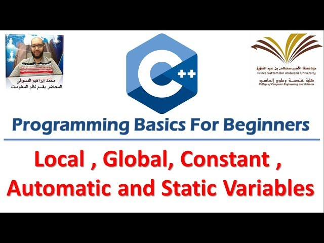 9- Programming with C++ , Local , Global  variables , Const , Automatic and Static  برمجة