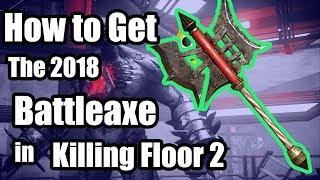 Kiliing Floor 2 - How to get the Battleaxe and Exclusive Skin in Killing Floor 2  (KF2 Guide)