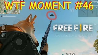 WTF MOMENT (46) FREE FIRE BATTLEGROUND