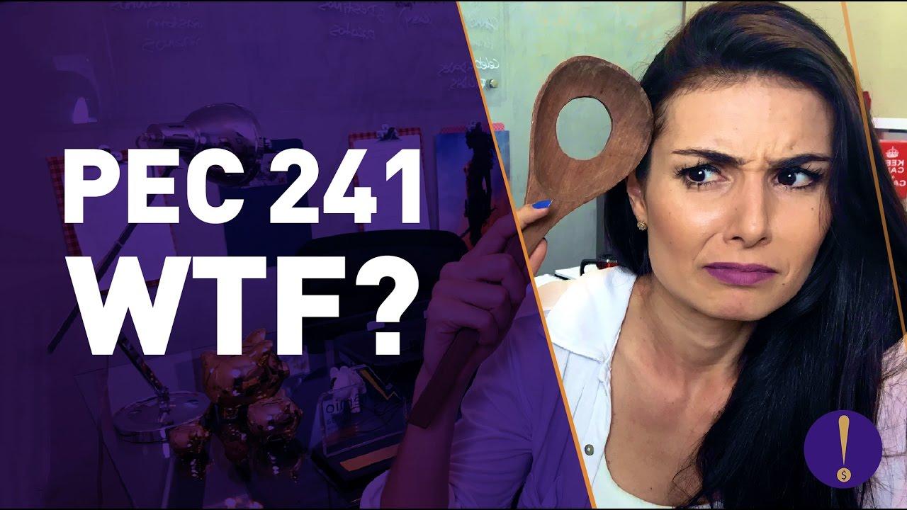 PEC 241 - ISSO NINGUÉM TE FALA! (Entenda o que é a PEC do Teto!)