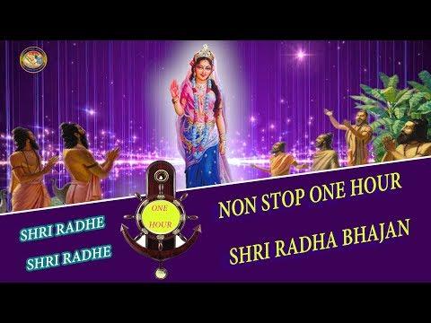 NON STOP ONE HOUR SHRI RADHA BHAJAN || SHRI RADHE by Raseshwari Devi Ji || TOP RADHA KRISHNA BHAJAN