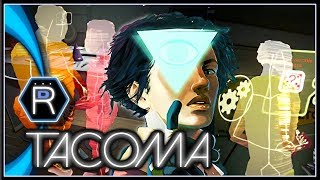 TACOMA Gameplay - Space Relations [Part 3]